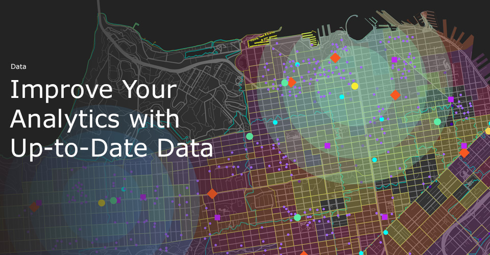 Improve Your Analytics with Up-to-Date Data